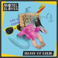 Model Slaves - Island of calm