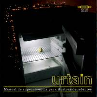 Urtain - Manual de supervivencia para ilustres decadentes