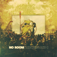 No Room - The King and I
